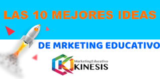 Las 10 mejores ideas de marketing educativo